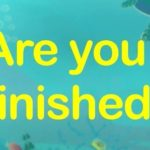 「Are you finished?」の謎